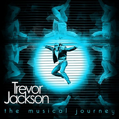 Play & Download The Musical Journey by Trevor Jackson | Napster
