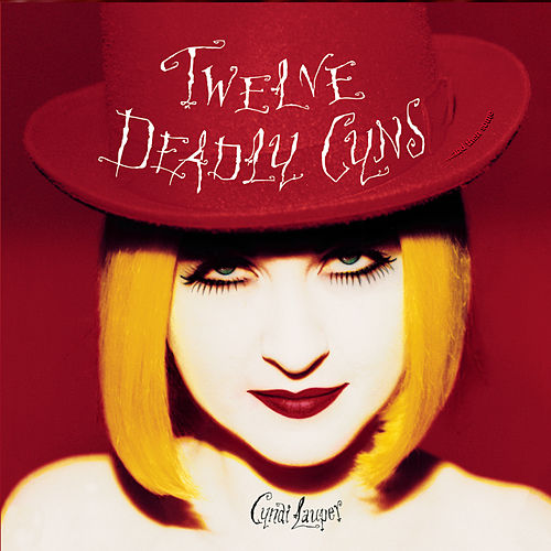 Play & Download Twelve Deadly Cyns...And Then Some by Cyndi Lauper | Napster