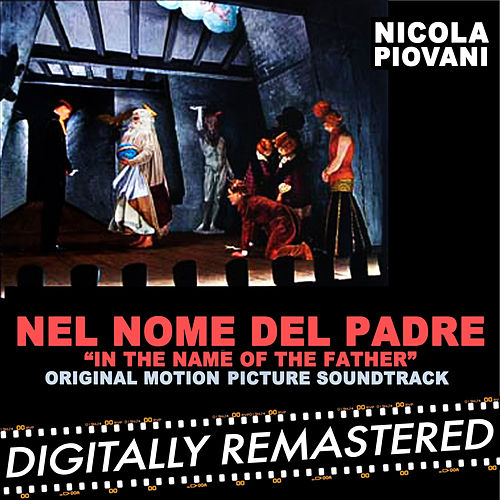 Play & Download Nel nome del padre - Single by Nicola Piovani | Napster