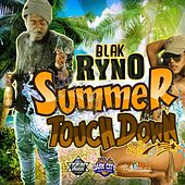 Play & Download Summer Touch Down by Blak Ryno | Napster