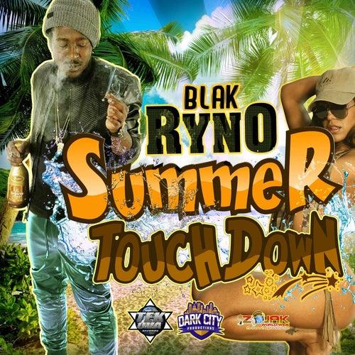 Summer Touch Down by Blak Ryno