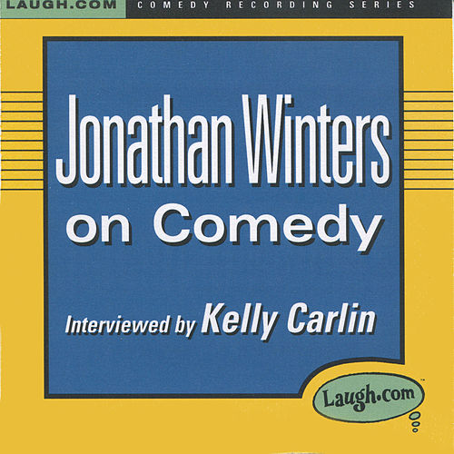 Jonathan Winters on Comedy by Jonathan Winters