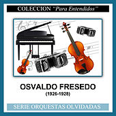 Play & Download (1926-1928) by Osvaldo Fresedo | Napster