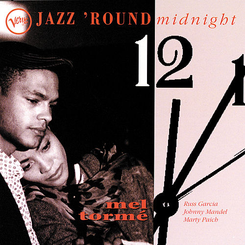Jazz Round Midnight by Mel Tormè