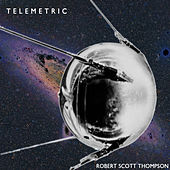 Play & Download Telemetric by Robert Scott Thompson | Napster