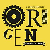 Play & Download Origen by Miguel Cassina   Napster