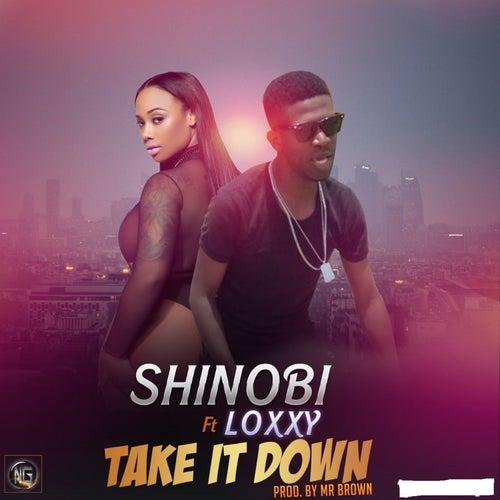Play & Download Take It Down by Shinobi | Napster