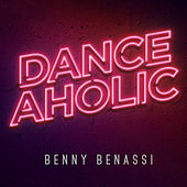 Play & Download Danceaholic by Benny Benassi | Napster