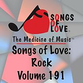 Play & Download Songs of Love: Rock, Vol. 191 by Various Artists | Napster
