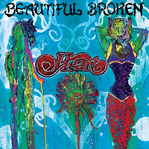 Play & Download Beautiful Broken by Heart | Napster