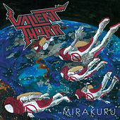 Play & Download Mirakuru by Valient Thorr | Napster