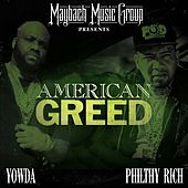American Greed by Philthy Rich