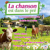 Play & Download La chanson est dans le pré by Various Artists | Napster