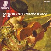 Play & Download Opere per piano solo No. 8 by Various Artists | Napster