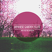 Japanese Garden Flute: New Age Relaxation by Various Artists