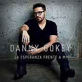 Play & Download La Esperanza Frente a Mi by Danny Gokey | Napster