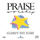 Play & Download Glorify Thy Name by Kent Henry | Napster
