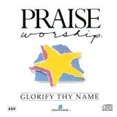 Glorify Thy Name by Kent Henry