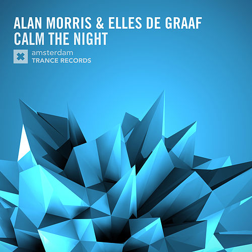 Play & Download Calm The Night by Alan Morris | Napster