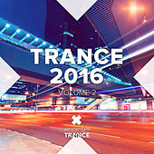 Play & Download Trance 2016, Vol. 2 - EP by Various Artists | Napster