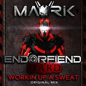 Play & Download Workin Up A Sweat by Mavrik | Napster