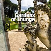 Play & Download Gardens of Lounge - EP by Various Artists | Napster