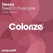 Play & Download Need U / Pure Love - Single by Dezza | Napster