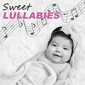 Sweet Lullabies – Lullabies for Newborns, Helpful to Calm Your Baby and Easily Fall Asleep, Best Background for Baby Massage,  Nature Sounds to Relieve Stress, Help Your Baby Sleep Through the Night by White Noise For Baby Sleep