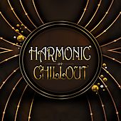 Harmonic Chillout by Various Artists