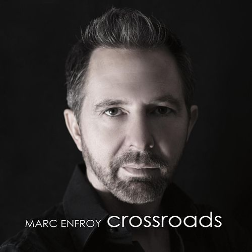 Play & Download Crossroads by Marc Enfroy | Napster