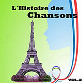Play & Download L´Histoire des Chansons, Vol. 2 by Various Artists | Napster
