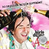 Play & Download Ko Ne Poludi Taj Nije Normalan! Bijelo Dugme 40 Godina - Pula by Bijelo Dugme | Napster