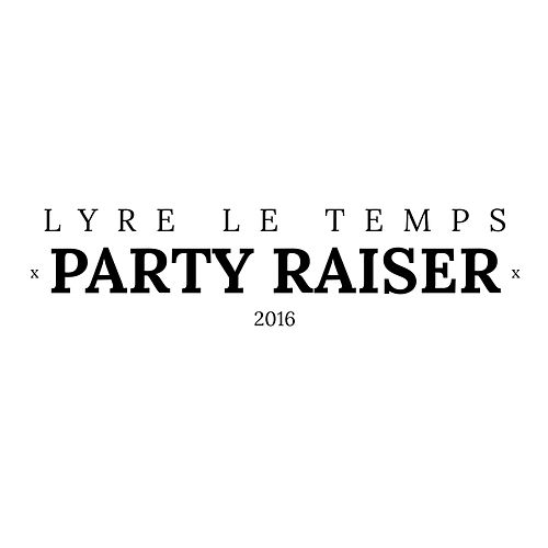 Play & Download Party Raiser by Lyre le temps | Napster