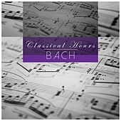 Bach: Classical Hours by Various Artists