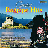 Greatest Bagpipe Hits by Various Artists