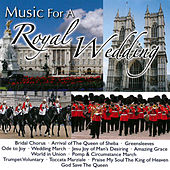 Play & Download Music for a Royal Wedding by Various Artists | Napster