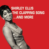 Play & Download The Clapping Song... And More by Shirley Ellis | Napster