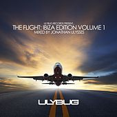 Play & Download The Flight: Ibiza Edition, Vol. 1 by Various Artists | Napster