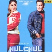 Play & Download Hulchul (Original Motion Picture Soundtrack) by Various Artists | Napster