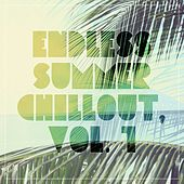 Play & Download Endless Summer Chillout, Vol. 1 by Various Artists   Napster