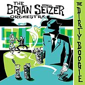The Dirty Boogie by Brian Setzer