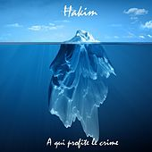 Play & Download A qui profite le crime by Hakim | Napster
