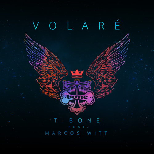 Play & Download Volaré by T-Bone | Napster