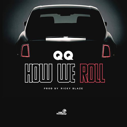 Play & Download How We Roll by QQ | Napster