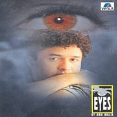 Eyes by Anu Malik