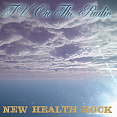 New Health Rock by TV On The Radio
