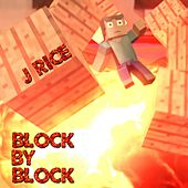 Play & Download Block by Block by J Rice | Napster