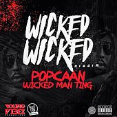 Play & Download Wicked Man Ting - Single by Popcaan | Napster