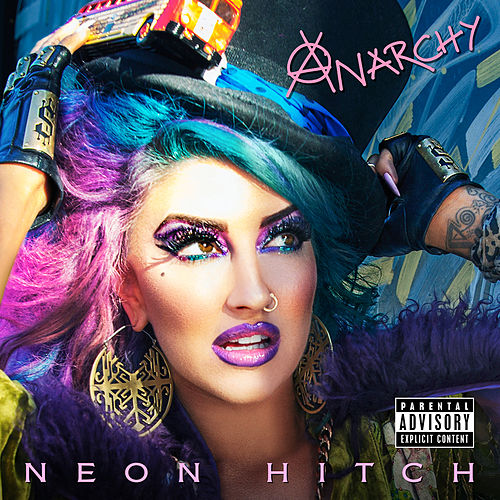 Play & Download Anarchy by Neon Hitch | Napster