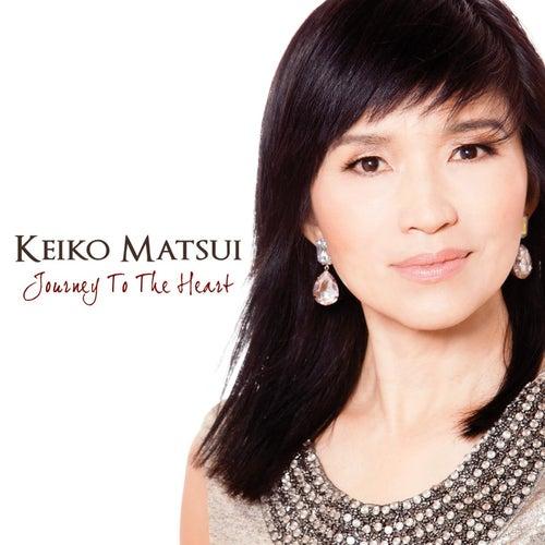 Journey To The Heart von Keiko Matsui